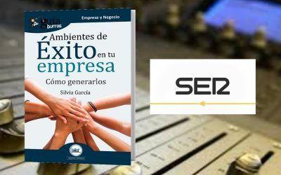 Silvia García habla de ambientes de éxito empresarial en La Ser Almería