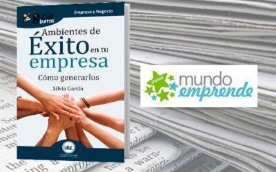 El 'GuíaBurros: Ambientes de éxito en tu empresa' en la web de Mundo Emprende