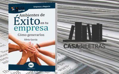 El 'GuíaBurros: Ambientes de éxito en la empresa' en Casa de Letras