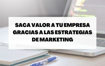 Estrategias de marketing para promocionar tu empresa